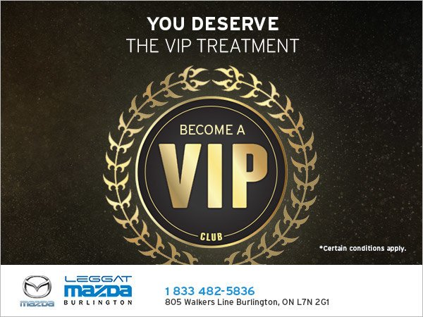 Become a VIP at Leggat Mazda