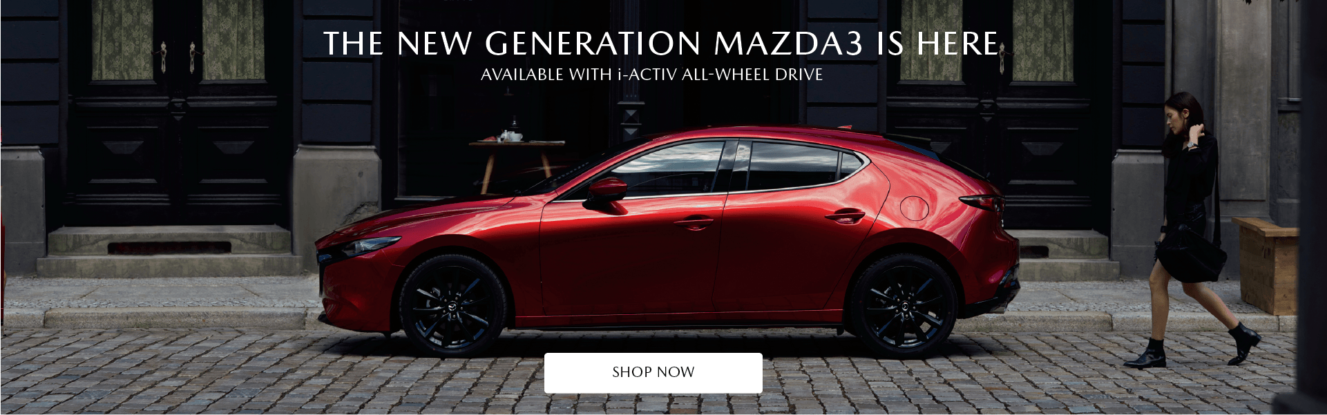 The new generation Mazda3 - Available with i-activ all-wheel drive