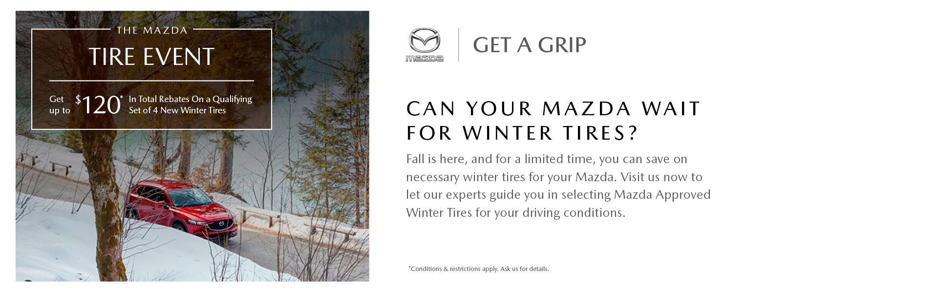The Mazda Tire Event - Get a Grip